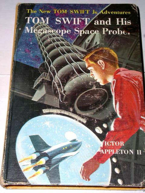 Tom Swift Jr. & His Megascope Space Probe Book