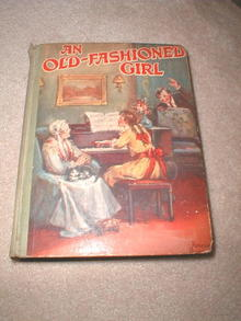 An Old Fashioned Girl  Book By Louisa May Alcott