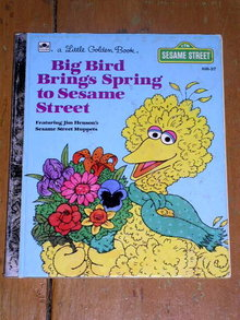 Big Bird Brings Spring to Sesame Street, Little Golden Book, First Printing