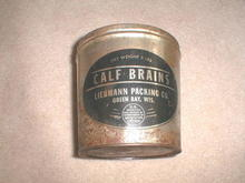 Calf Brains Tin
