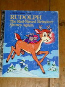 Rudolph The Red-Nosed Reindeer Shines Again, Little Golden Book, First Printing