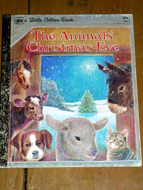 The Animal's Christmas Eve, Little Golden Book, First Printing