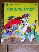 Bug's Bunny, Pioneer, Little Golden Book, Second Printing