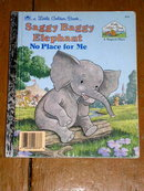 Saggy Baggy Elephant - No Place for Me,  Little Golden Book, First Printing