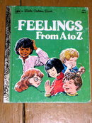 Feelings From A to Z,  Little Golden Book, First Printing