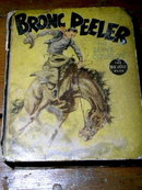 Bronc Peeler, The Lone Cowboy - Big Little Book