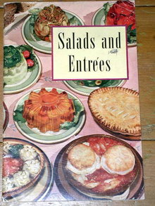Salads and Entrees  Cookbook  -  CK