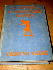 Nancy Drew - The Mystery at the Moss-Covered Mansion Book