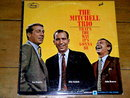 The Mitchel Trio - That's The Way It's Gonna Be - 33 Record Album