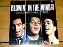 The Chad Mitchel Trio - Blowin' in The Wind - 33 Record Album