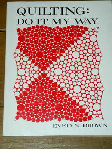 Quilting: Do It My Way - Signed By Author  -  Quilt Book  -  QK