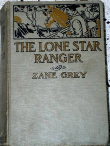 Zane Grey - The Lone Star Ranger -  Book