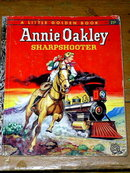 Annie Oakley, Sharpshooter,  First Printing,  Little Golden Book