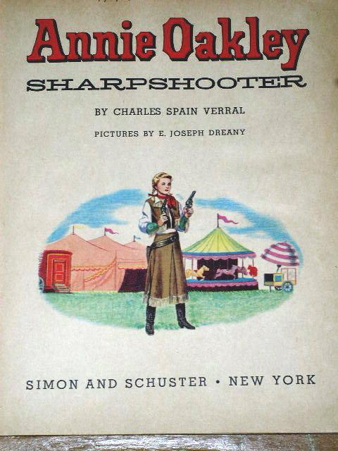 Annie Oakley, Sharpshooter,  First Printing,  Little Golden Book