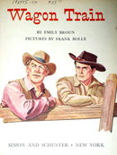 Wagon Train, First Printing,  Little Golden Book