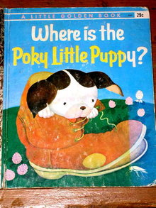 Where is the Poky Little Puppy,  First Printing,  Little Golden Book