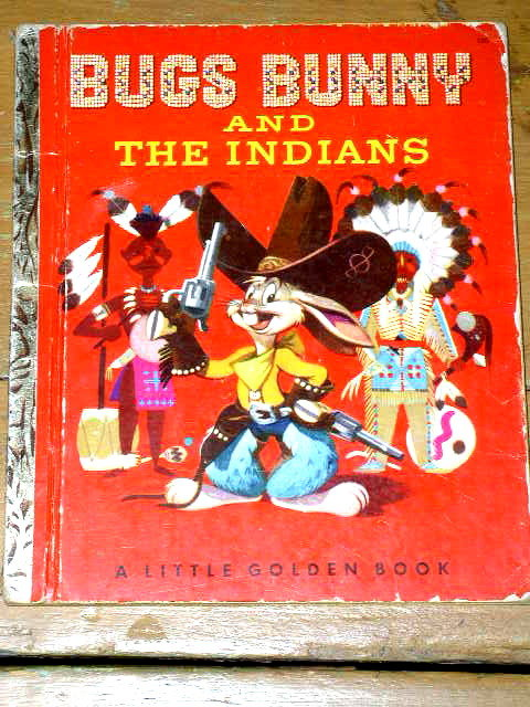 Bugs Bunny and The Indians, Second Printing, Little Golden Book