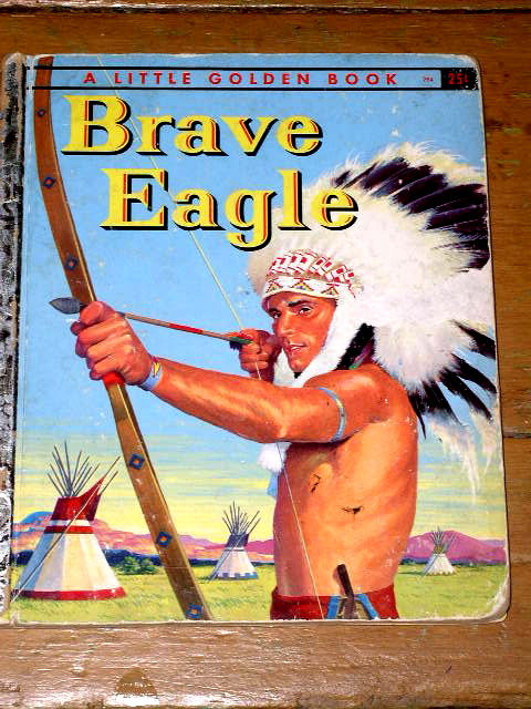 Brave Eagle,  First Printing,   Little Golden Book