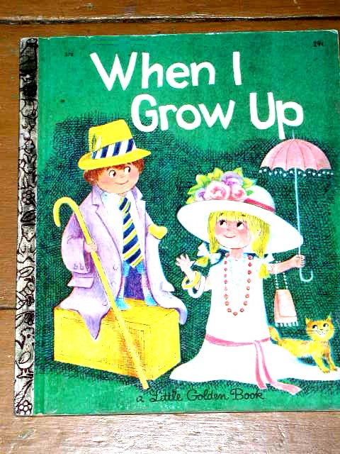 When I Grow Up, First Printing,  Little Golden Book
