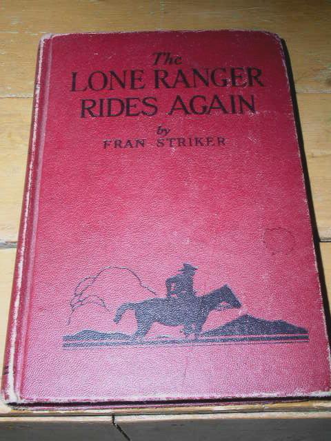 The Lone Ranger Rides Again Book