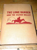 The Lone Ranger and the Silver Bullet Book