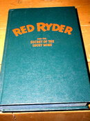 Red Ryder and The Secret of The Lucky Mine   Book