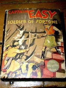 Captain Easy , Soilder of Fortune  - Big Little Book