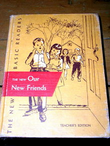 Dick and Jane,  The New Our New Friends Reader Book, Teachers Edition