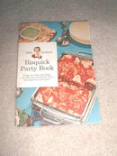 Betty Crocker's Bisquick Party Book  -  CK