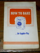 How To Bake, Sapphire Flour,  Cookbook