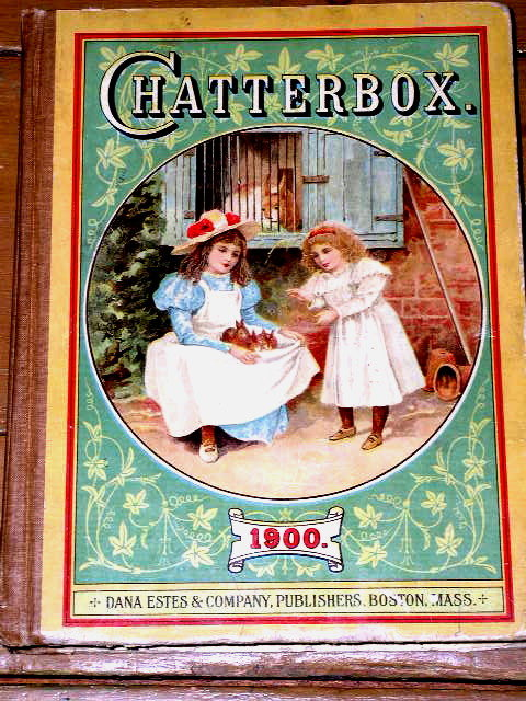 Chatterbox Book, 1900