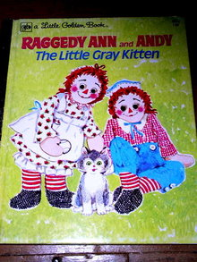 Raggedy Ann and Andy, The Little Grey Kitten, Little Golden Book