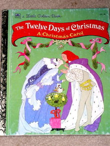 Twelve Days of Christmas,  Little Golden Book,