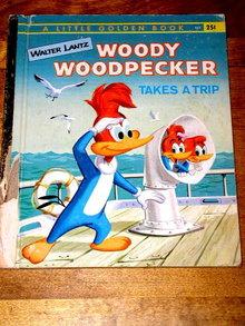 Woody Woodpecker Takes A Trip,  Little Golden Book