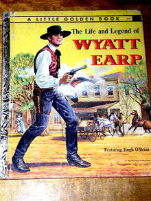 The Life and Legend of Wyatt Earp,   Little Golden Book