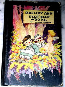 Raggedy Ann and the Deep, Deep Woods  Book