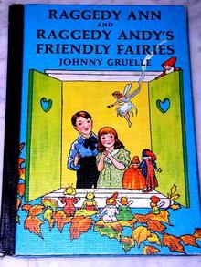 Raggedy Ann and Raggedy Andy's Friendly Fairies  Book