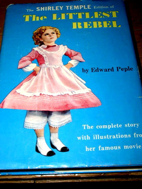 Shirley Temple, The Littlest Rebel   Book