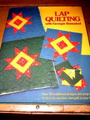 Lap Quilting with Georgia Bonesteel,   Quilt Book -  QK