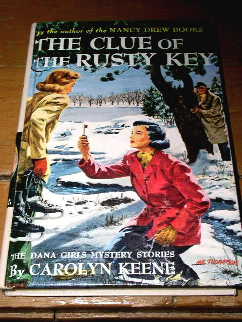 Dana Girls Book, The Clue of the Rusty Key