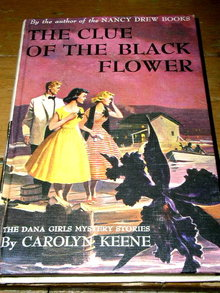 Dana Girls Book, The Clue of the Black Flower