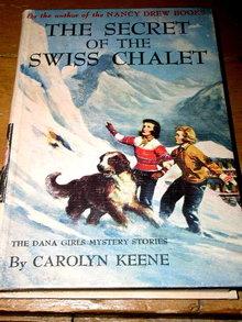 Dana Girls Book, The Secret of the Swiss Chalet