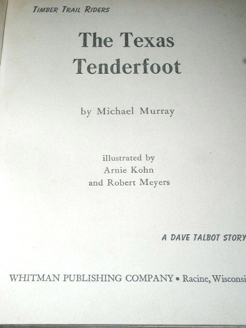 Timber Trial Riders - The Texas Tenderfoot Book