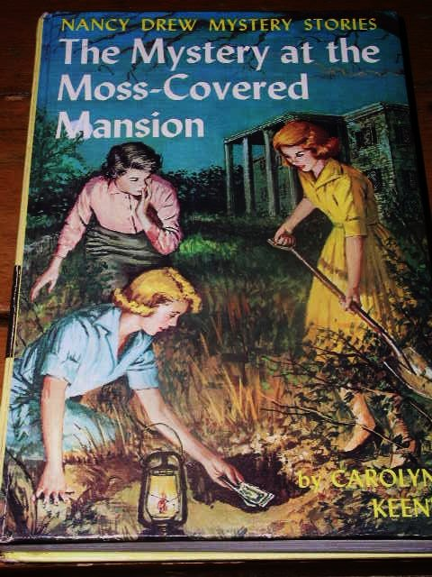 Nancy Drew,  The Mystery of the Moss Covered Mansion  Book