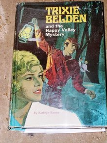 Trixie Belden, The Happy Valley Mystery  Book