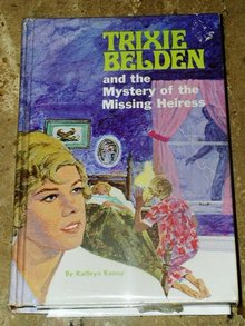 Trixie Belden, The Mystery of the Missing Heiress  Book