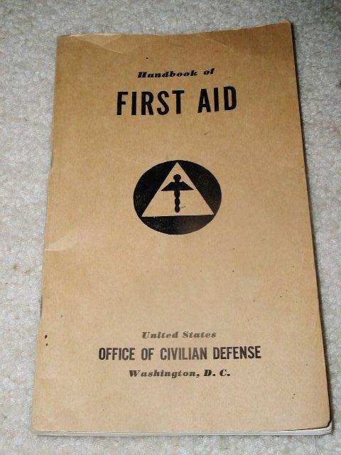 Civil Defense First Aid Handbook, 1941.