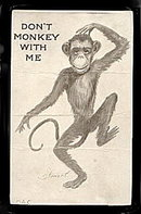 1910 'Don't Monkey with Me' A.C. Signed Postcard