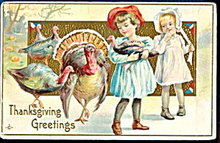 1913 Thanksgiving Greetings Children w Turkey Postcard