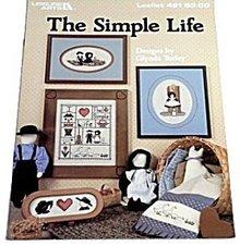 The Simple Life Cross Stitch Pattern -  Leisure Arts
